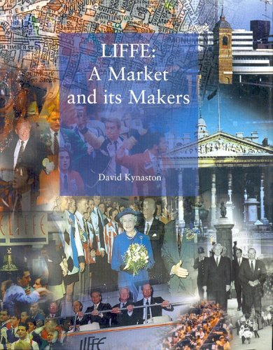 9781857570564: LIFFE: A Market and its Makers.