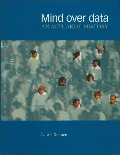 9781857570823: Mind Over Data: An Actuarial History