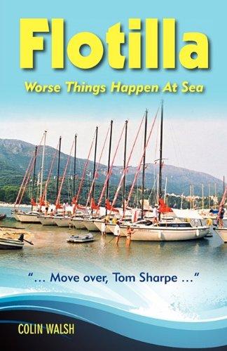 9781857571059: Flotilla: Worse Things Happen at Sea