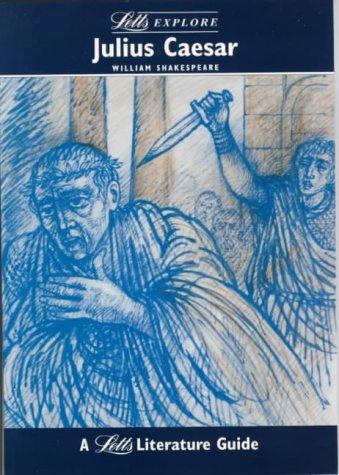 "Letts Explore ""Julius Caesar"" (Letts Literature Guide): Stewart Martin, John"