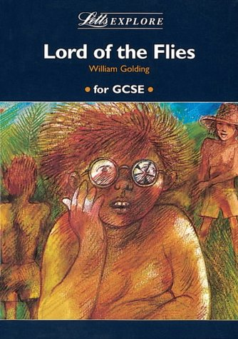 Letts Explore Lord of the Flies (Letts: Stewart Martin,John Mahoney,William