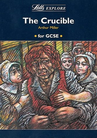 "Letts Explore ""The Crucible"" (Letts Literature Guide): Stewart Martin, John"