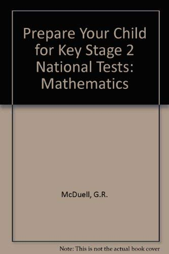 Prepare Your Child for Key Stage 2: McDuell, G.R., Hall,