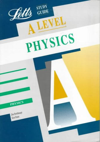 A-level Study Guide Physics (Letts Educational A-level Study Guides)