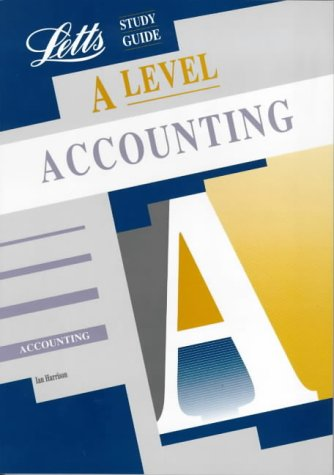 A Level Study Guide -Accounting: Harrison, Ian