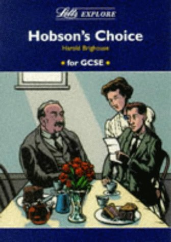 "Letts Explore ""Hobson's Choice"" (Letts Literature Guide): Brighouse, Harold"