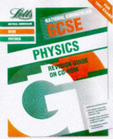 9781857586336: General Certificate of Secondary Education CD-ROM Revision Guide Physics (GCSE CD-ROM Revision Guides)