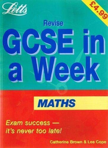 Revise GCSE in a Week Mathematics: Brown, Catherine