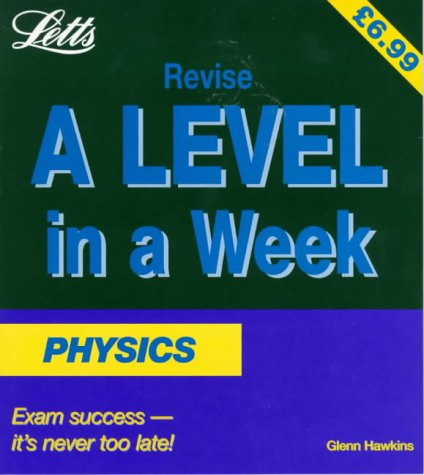 9781857589313: Physics (Revise A-level in a Week)
