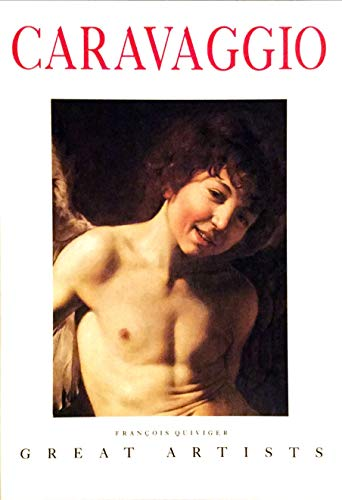 Caravaggio (Great Artists): Quiviger, Francois, Caravaggio,