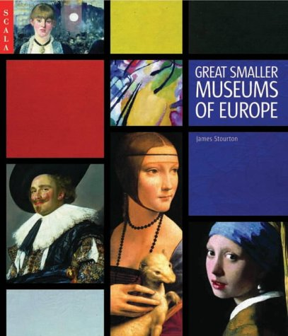 Great Smaller Museums of Europe: James Stourton