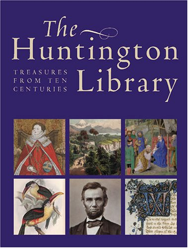 The Huntington Library: Treasures from Ten Centuries: Director and Curators of the Huntington
