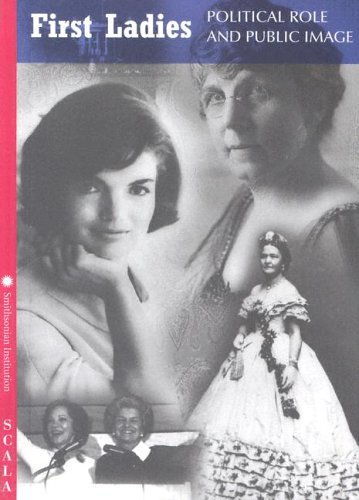 9781857593365: First Ladies: Political Role, Public Image (4-fold)