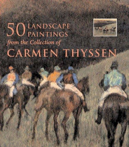 Landscape Paintings in the Collection of Carmen Thyssen-Bornemisza: Museo Thyssen-Bornemisza