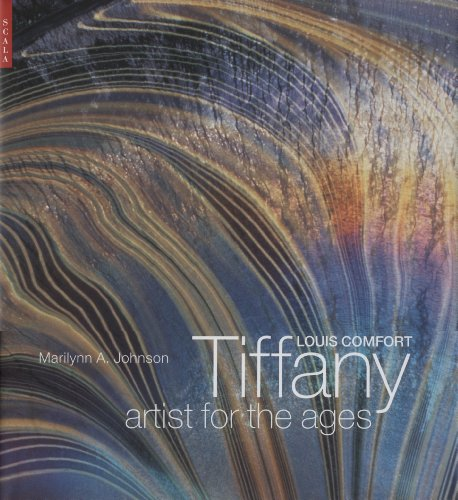 Louis Comfort Tiffany : Artist for the Ages. With essays by Michael John Burlingham,Martin Filler...