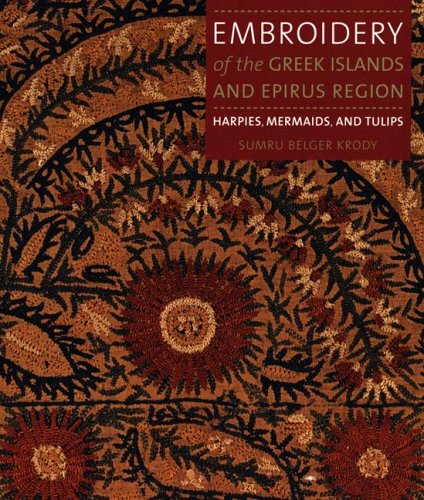9781857594263: Embroidery of the Greek Islands and Epirus Region: Harpies, Mermaids and Tulips