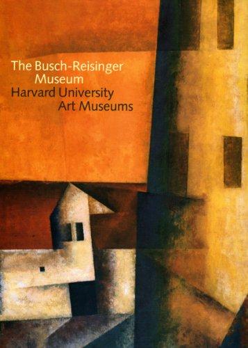 9781857594799: The Busch-Reisinger Museum: Harvard University Art Museums