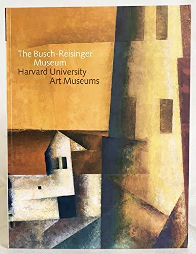 9781857594898: The Busch-Reisinger Museum: Harvard University Art Museums