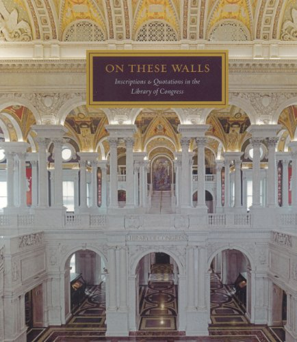 9781857595451: On These Walls: Inscriptions & Quotations in the Library of Congress