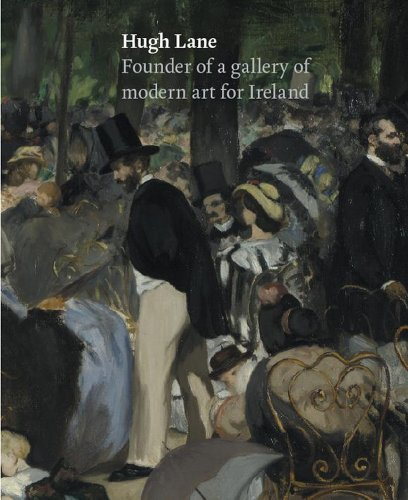 9781857595758: Hugh Lane: Founder of a Gallery of Modern Art for Ireland