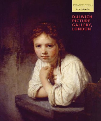 9781857595840: Dulwich Picture Gallery, London: Director's Choice