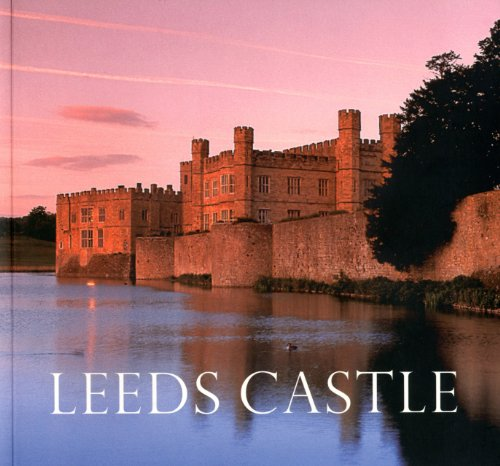 9781857595901: Leeds Castle: Queen of Castles, Castle of Queens