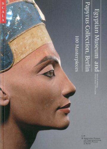 Egyptian Museum and Papyrus Collection, Berlin: 100 Masterpieces: Wildung, Dietrich
