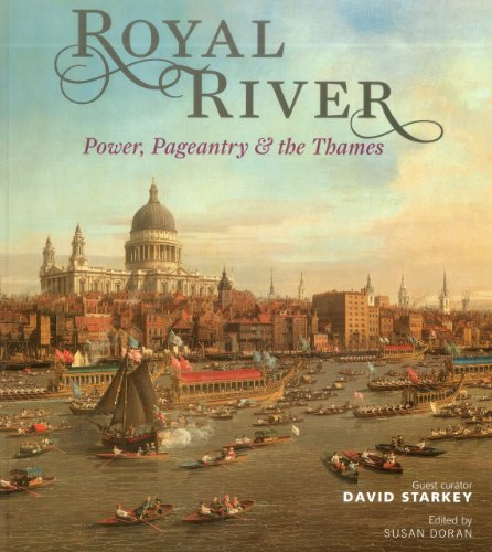 9781857597004: Royal River: Power, Pageantry & the Thames