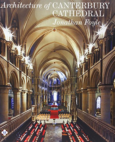 9781857597011: The Architecture of Canterbury Cathedral