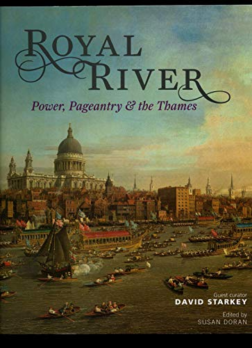 9781857597523: Royal River: Power, Pageantry & the Thames