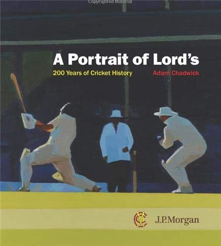 9781857598292: A Portrait of Lords: 200 Years of Cricket History