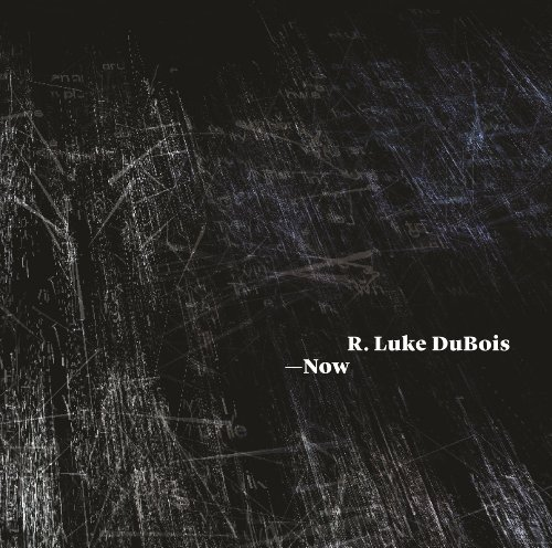 9781857598773: R. Luke DuBois: Now