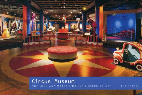 Circus Museum: The John and Mable Ringling: Deborah W. Walk,