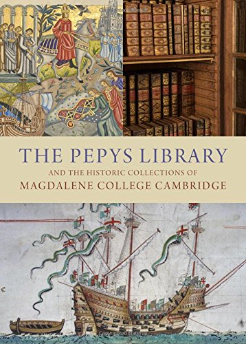 The Pepys Library: And the Historic Collections of Magdalene College Cambridge: Hughes, M. E. J.