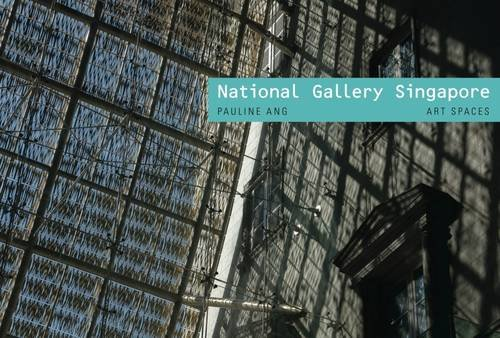 9781857599879: National Gallery Singapore: Art Spaces