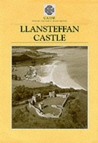 Llansteffan Castle (Cadw Pamphlet Guides) (9781857600773) by Peter Humphries; Cadw; Cadw: Welsh Historic Monuments