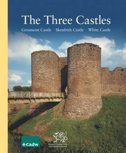 Three Castles, the - Grosmont Castle, Skenfrith: Knight, Jeremy K.