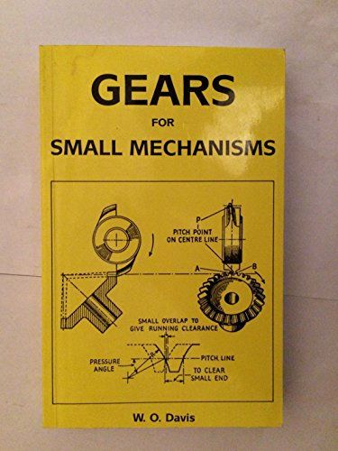 Gears for Small Mechanisms: Wilfred Davis