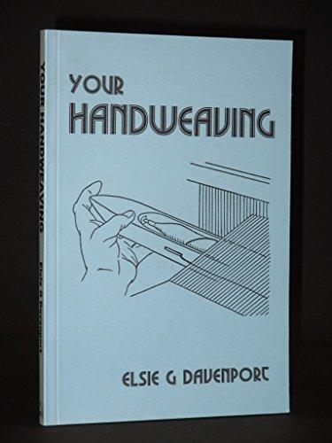 9781857610864: Your Handweaving (Past Masters)