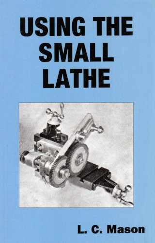 9781857611182: Using the Small Lathe