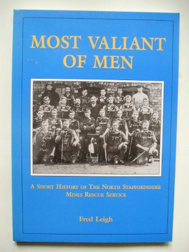 Most Valiant of Men: Short History of: Leigh, Fred