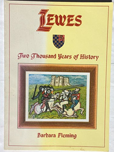 Lewes: Two Thousand Years of History: Barbara Fleming