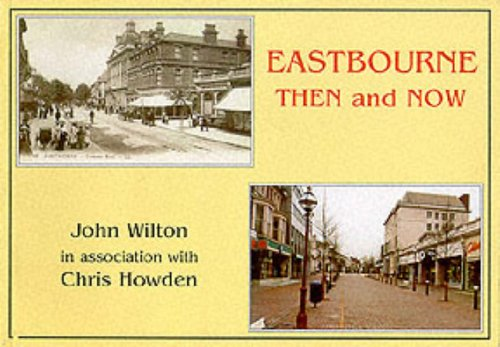 9781857701760: Eastbourne Then and Now
