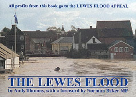 The Lewes Flood: Thomas, Andy