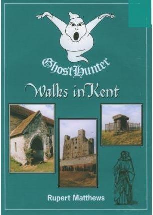 9781857703009: Ghost Hunter Walks in Kent