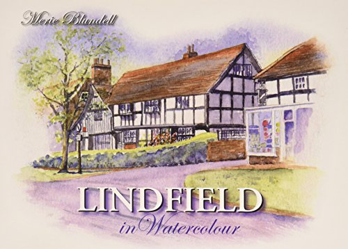 Lindfield in Watercolour: Blundell, Merie
