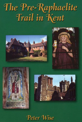9781857703412: The Pre-Raphaelite Trail in Kent