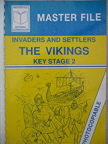9781857720693: The Vikings: Invaders and Settlers (Masterfiles)