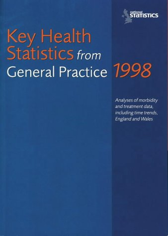 Key Health Statistics from General Practice 1998: Office for National