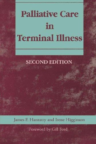 Palliative Care in Terminal Illness: Hanratty, James & Higginson, Irene